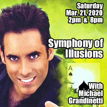 Symphony of Illusions with Michael Grandinetti